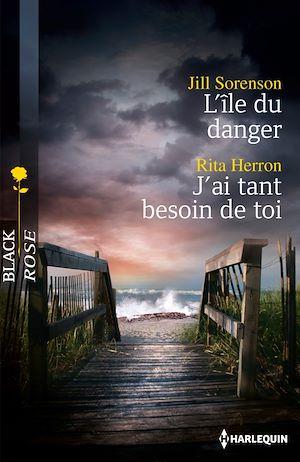 Téléchargez le livre :  L'île du danger - J'ai tant besoin de toi