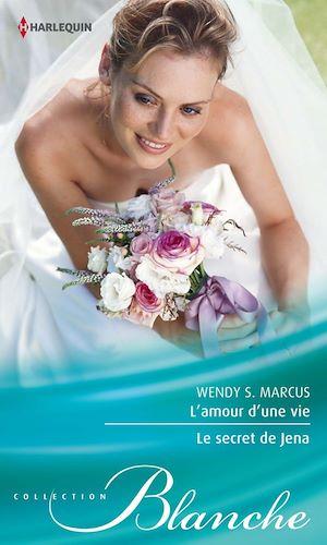 Téléchargez le livre :  L'amour d'une vie - Le secret de Jena
