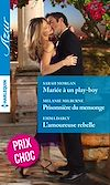 Téléchargez le livre numérique:  Mariée à un play-boy - Prisonnière du mensonge - L'amoureuse rebelle