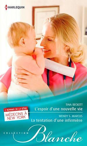 Téléchargez le livre :  L'espoir d'une nouvelle vie - La tentation d'une infirmière