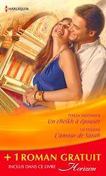 Télécharger le livre :  Un cheikh à épouser - L'amour de Sarah - Une bonne étoile
