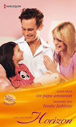 Télécharger le livre :  Un papa amoureux - Tendre faiblesse