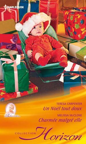 Téléchargez le livre :  Un Noël tout doux - Charmée malgré elle