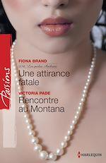 Télécharger le livre :  Une attirance fatale - Rencontre au Montana