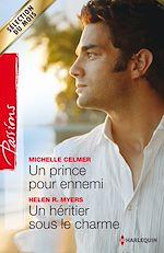 Télécharger le livre :  Un prince pour ennemi - Un héritier sous le charme