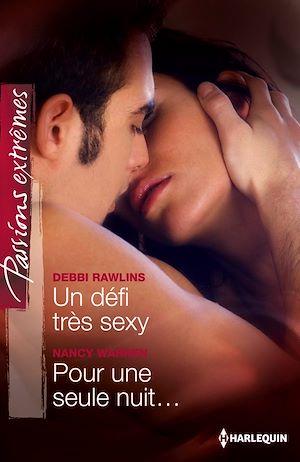 Téléchargez le livre :  Un défi très sexy - Pour une seule nuit...