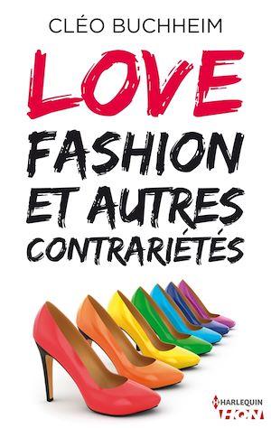 Téléchargez le livre :  Love, fashion et autres contrariétés