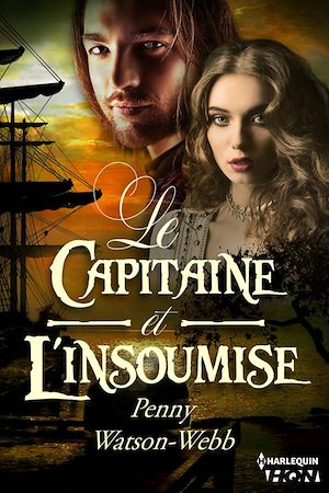 Téléchargez le livre :  Le capitaine et l'insoumise