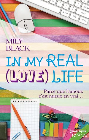 Téléchargez le livre :  In My Real (Love) Life