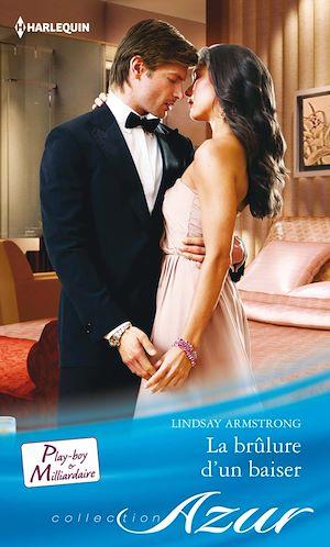 Téléchargez le livre :  La brûlure d'un baiser