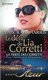 Téléchargez le livre numérique:  Le défi de Lia Corretti