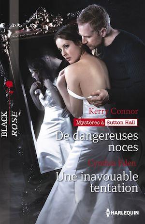 Téléchargez le livre :  De dangereuses noces - Une inavouable tentation