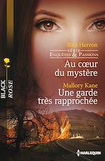 Télécharger le livre :  Au coeur du mystère - Une garde très rapprochée