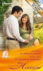 Télécharger le livre :  Un bébé au palazzo - Un savoureux quiproquo