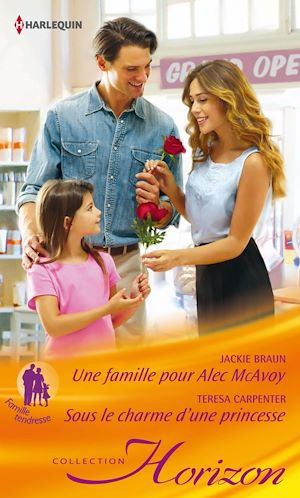 Téléchargez le livre :  Une famille pour Alec MacAvoy - Sous le charme d'une princesse