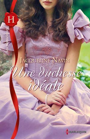 Téléchargez le livre :  Une duchesse idéale