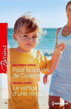 Téléchargez le livre :  Pour le sourire de Connor - Le vertige d'une rencontre