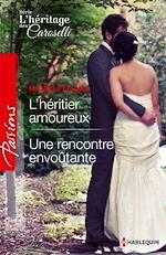 Télécharger le livre :  L'héritier amoureux - Une rencontre envoûtante