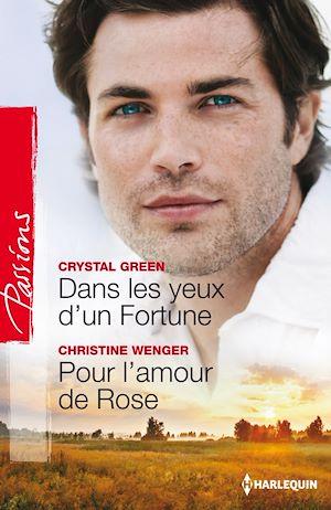 Téléchargez le livre :  Dans les yeux d'un Fortune - Pour l'amour de Rose