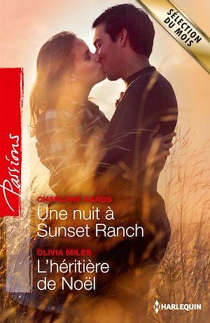 Téléchargez le livre :  Une nuit à Sunset Ranch - L'héritière de Noël