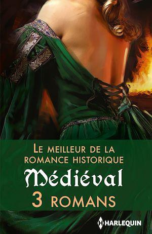 Téléchargez le livre :  Le meilleur de la romance historique : Médiéval