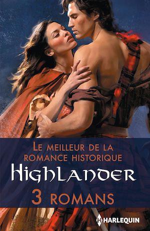 Téléchargez le livre :  Le meilleur de la romance historique : Highlander