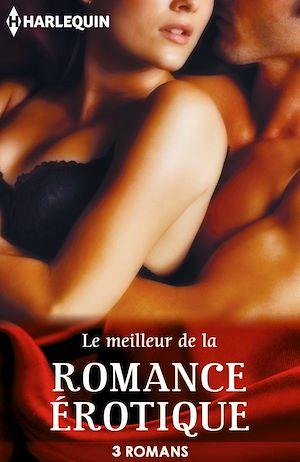 Téléchargez le livre :  Le meilleur de la romance érotique