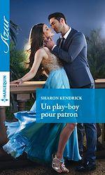 Télécharger cet ebook : Un play-boy pour patron