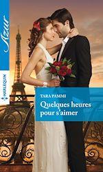 Télécharger le livre :  Quelques heures pour s'aimer