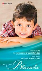 Télécharger le livre :  Le rêve secret d'une infirmière - Un hiver à Deer Creek