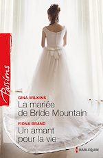 Télécharger le livre :  La mariée de Bride Mountain - Un amant pour la vie