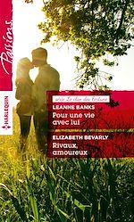 Télécharger le livre :  Pour une vie avec lui - Rivaux, amoureux