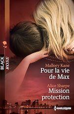 Télécharger le livre :  Pour la vie de Max - Mission protection