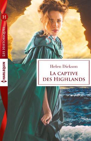 Téléchargez le livre :  La captive des Highlands