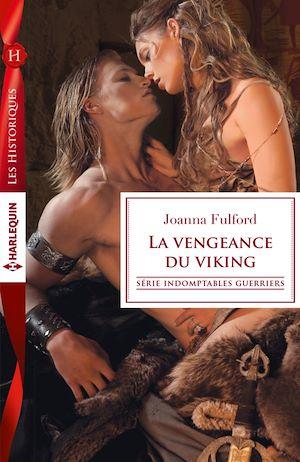 Téléchargez le livre :  La vengeance du viking