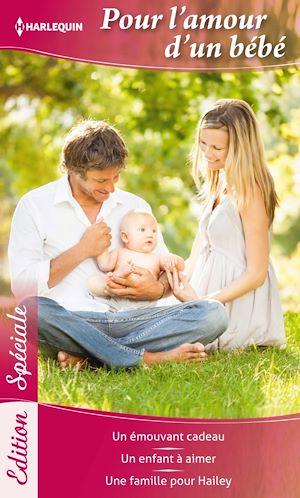 Téléchargez le livre :  Pour l'amour d'un bébé