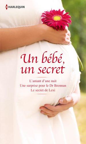 Téléchargez le livre :  Un bébé, un secret