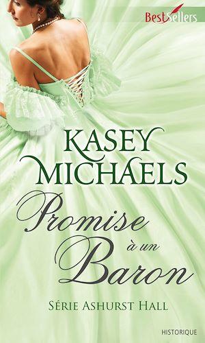 Téléchargez le livre :  Promise à un baron