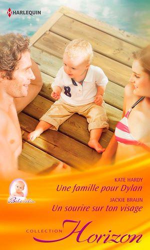 Téléchargez le livre :  Une famille pour Dylan - Un sourire sur ton visage