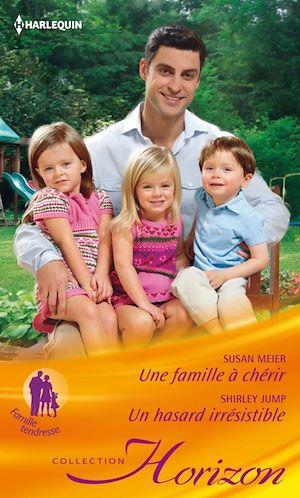 Téléchargez le livre :  Une famille à chérir - Un hasard irrésistible