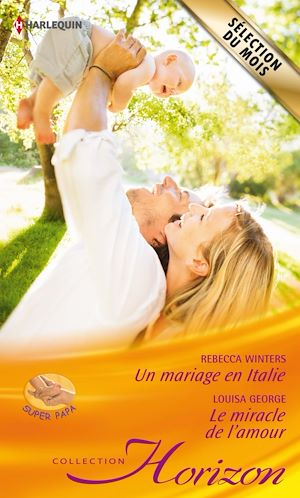 Téléchargez le livre :  Un mariage en Italie - Le miracle de l'amour