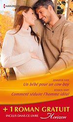 Télécharger le livre :  Un bébé pour un cow-boy - Comment séduire l'homme idéal - Un patron pas comme les autres