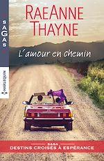 Télécharger le livre :  L'amour en chemin