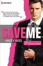 Télécharger cet ebook : Save me (Cinquième Avenue, Tome 1)