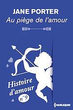 Télécharger le livre :  Au piège de l'amour - Histoire d'amour nº 9