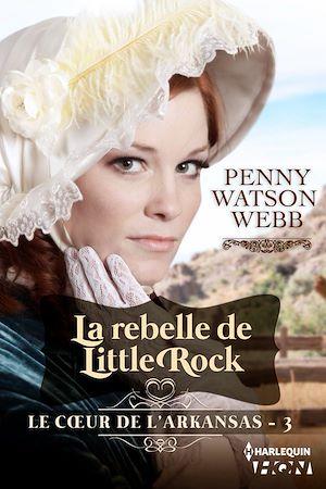 Téléchargez le livre :  La rebelle de Little Rock