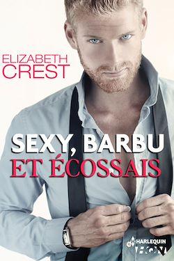 Télécharger le livre :  Sexy, barbu et écossais