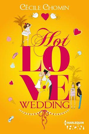 Téléchargez le livre :  Hot Love Wedding