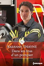Télécharger le livre :  Dans les bras d'un pompier