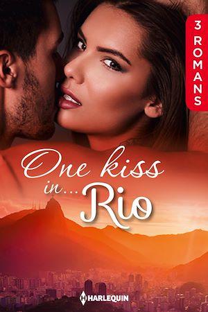 Téléchargez le livre :  One kiss in... Rio